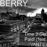 Time 2 Get Paid! (feat. VANTE) - Single