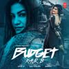 Budget - Kaur-B & Snappy