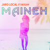 Jaro Local - Maineh (feat. Ritchy) artwork