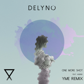 One More Shot (feat. Andrei) [YME Remix]