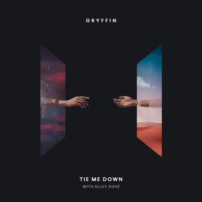 Tie Me Down - Gryffin & Elley Duhé song