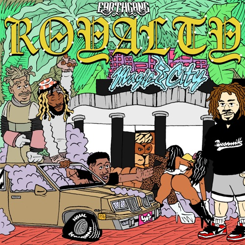 EARTHGANG - Royalty