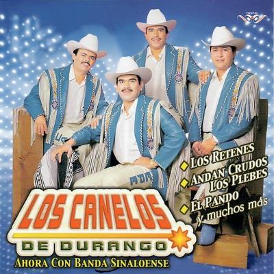 Los Retenes - Los Canelos de Durango