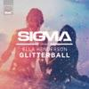 Glitterball feat Ella Henderson Single