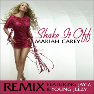 Mariah Carey - Shake It Off (Remix) [feat. Jay-Z & Young Jeezy]