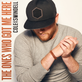 Download Cole Swindell - The Ones Who Got Me Here