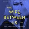 The Wife Between Us (Unabridged) AudioBook Download