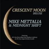 Mike Mettalia & Midnight Shift - Midnight Call