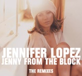 Jenny From the Block - The Remixes - EP