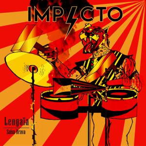 Lengaïa Salsa Brava - Impacto