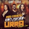 Meu Coração Não Chora Urra (feat. Gusttavo Lima) - Single ジャケット写真