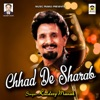 Chhad De Sharab Single