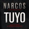 Tuyo Narcos Theme A Netflix Original Series Soundtrack - Rodrigo Amarante mp3