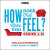 Shelagh Stephenson - How Does That Make You Feel? Series 1-10: The BBC Radio 4 Comedy Drama (Original Recording)  artwork