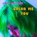 Jaci Butler Color Me You - Jaci Butler