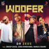 Woofer (feat. Snoop Dogg, Zora Randhawa & Nargis Fakhri) - Dr. Zeus