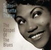 Sister Rosetta Tharpe - The Gospel of the Blues ((Remastered))  artwork