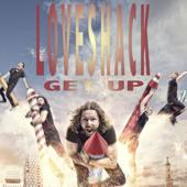 Get Up - LoveShack