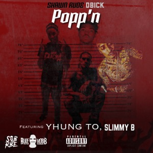 Popp'n (feat. Yhung T.O. & Slimmy B) - Single Mp3 Download
