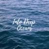 Into Deep Oceans Single
