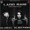 Lado Rani (feat. Mandy Takhar) - Single
