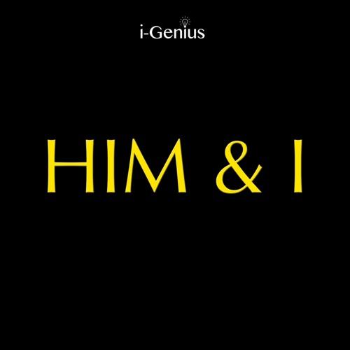 i-genius - Him & I (Instrumental Remix) - Single