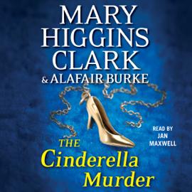 The Cinderella Murder (Unabridged) - Mary Higgins Clark & Alafair Burke mp3 download