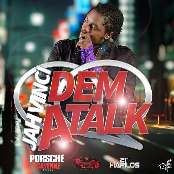 Dem a Talk - Single