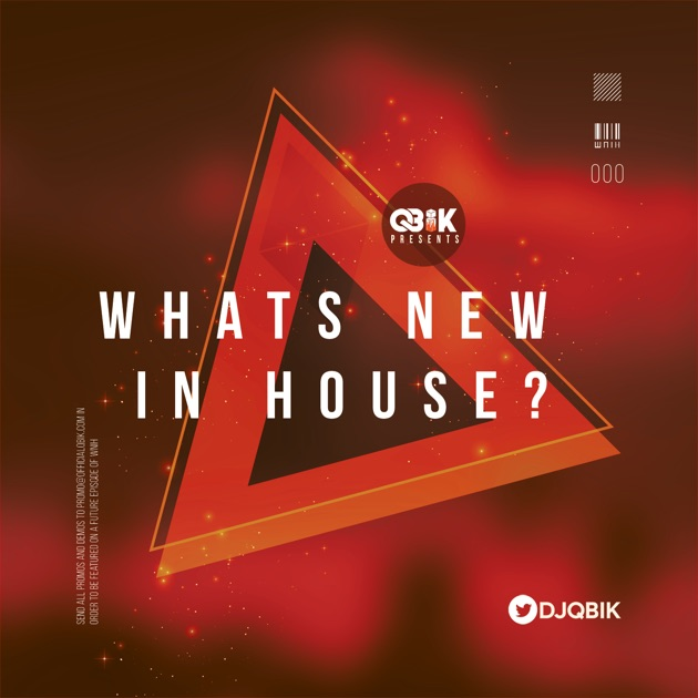 Whats New In House? by QBīK on Apple Podcasts