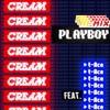 PLAYBOY Remix feat. t-Ace - Single ジャケット画像