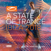 A State of Trance, Ibiza 2018 (Mixed by Armin Van Buuren) [Continuous Mix]