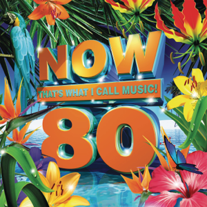 Various Artists - Now That's What I Call Music! Vol. 80