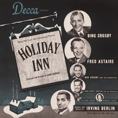 Bing Crosby & Fred Astaire - Holiday Inn (Original Motion Picture Soundtrack)