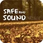 Safe and Sound - Jayesslee - Jayesslee