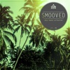 Smooved - Deep House Collection, Vol. 25