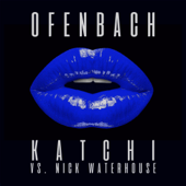 Katchi (Ofenbach vs. Nick Waterhouse) [Extended Mix]