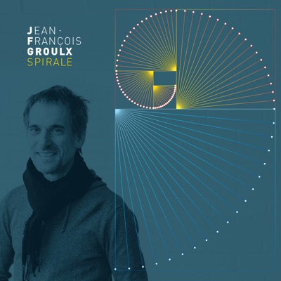 Jean-François Groulx– Spirale