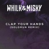 [Download] Clap Your Hands (Solomun Remix) MP3