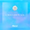 Steerner - I Wouldn't Lie artwork