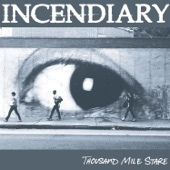Incendiary - Front Toward Enemy
