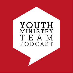 Youth Ministry Team Podcast