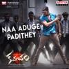 Naa Aduge Padithey From Kavacham Single