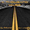 DJ F.R.A.N.K - A Thousand Miles (feat. Nynde) [Radio Edit] artwork
