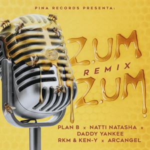 Plan B, Natti Natasha & Daddy Yankee - Zum Zum feat. RKM & Ken-Y & Arcángel [Remix]