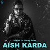 Aish Karda feat Shrey Sean Single