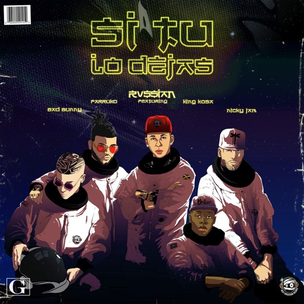 Si Tu Lo Dejas (feat. Bad Bunny, Farruko, Nicky Jam & King Kosa) - Single