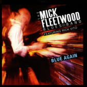 Stop Messin' Around (feat. Peter Green) [Live] - The Mick Fleetwood Blues Band