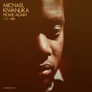 Home Again - Michael Kiwanuka