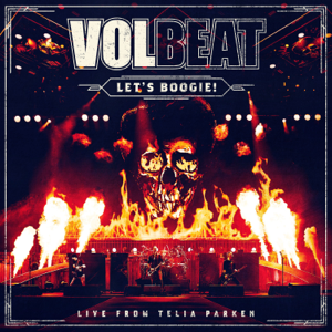 Lets Boogie Live from Telia Parken  Volbeat Volbeat album songs, reviews, credits
