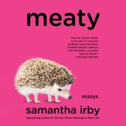 Meaty: Essays (Unabridged)